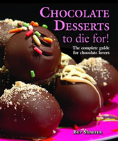 Chocolate Desserts to Die For! by Dame Bev Shaffer
